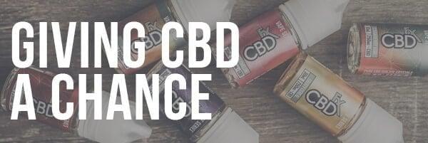 Giving CBD a Chance